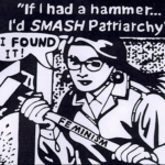 if-i-had-a-hammer-id-smash-patriarchy